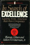 In Search of Excellence: Lessons from America's Best-Run Companies - Tom Peters