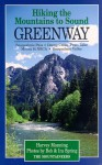Hiking the Mountains to Sound Greenway - Harvey Manning