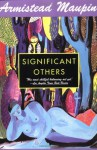 Significant Others (Tales of the City Series, Vol. 5) - Armistead Maupin