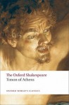 Timon of Athens: The Oxford Shakespeare (Oxford World's Classics) - John Jowett, Thomas Middleton, William Shakespeare