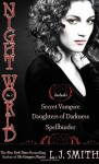 Night World No. 1: Secret Vampire; Daughters of Darkness; Spellbinder - L.J. Smith