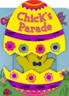 Chick's Parade (Sliding Surprise Book) - Lori Froeb