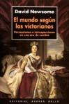 El Mundo Segun Los Victorianos - Carlos Gardini, David Newsome