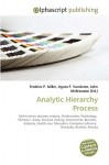Analytic Hierarchy Process - Frederic P. Miller, Agnes F. Vandome, John McBrewster