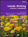 Inside Writing: A Writer's Workbook: Form a - William Salomone, Stephen McDonald