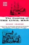 The Coming of the Civil War - Avery O. Craven