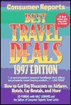 Best Travel Deals 1997 - Consumer Reports, Walter B. Leonard