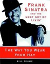 Way You Wear Your Hat - Bill Zehme, Brian Emerson