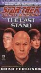 St Ng #37 The Last Stand (Star Trek) - Brad Ferguson