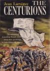 The Centurions - Jean Lartéguy, Xan Fielding