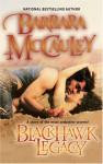 Blackhawk Legacy - Barbara McCauley