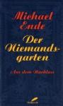 Der Niemandsgarten - Michael Ende