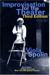 Improvisation for the Theater - Viola Spolin, Paul Sills