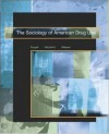 The Sociology of American Drug Use - Charles E. Faupel