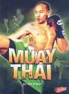 Muay Thai - Tim O'Shei, Barbara J. Fox, Khru David Rogers