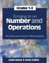Zeroing In on Number and Operations, Grades 1-2: Key Ideas and Common Misconceptions - Linda Dacey, Anne Collins