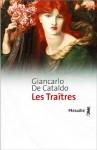 Les Traîtres - Giancarlo De Cataldo, Serge Quadruppani
