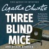 Three Blind Mice and Other Stories (Audio) - David Suchet, Joan Hickson, Hugh Fraser, Agatha Christie