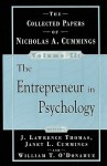 The Entrepreneur in Psychology: The Collected Papers Of Nicholas A. Cummings, Vol. II - Nicholas A. Cummings