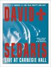 David Sedaris Live At Carnegie Hall - David Sedaris