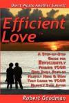 Efficient Love - Robert Lee Goodman