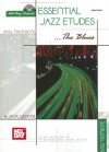 Essential Jazz Etudes... the Blues for Bass/Trombone [With 2 CDs] - Jack Wilkins