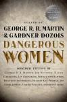 Dangerous Women - George R.R. Martin, Gardner R. Dozois