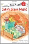 Jake's Brave Night: Biblical Values - Crystal Bowman