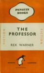 The Professor - Rex Warner