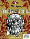 Michigan Classic Christmas Trivia - Carole Marsh