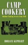 Camp Cookery - Horace Kephart