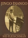 Jingo Django - Sid Fleischman