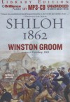 Shiloh, 1862 - Winston Groom, Eric G Dove