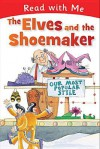 Read with Me: The Elves and the Shoemaker - Nick Page