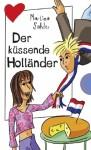 Der küssende Holländer - Martina Sahler