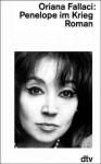 Penelope im Krieg - Oriana Fallaci, Heinz Riedt