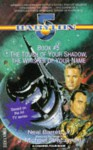 """Babylon 5"": The Touch of Your Shadow, the Whisper of Your Name - Neal Barrett"