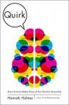 Quirk: Brain Science Makes Sense of Your Peculiar Personality (Audio) - Hannah Holmes, Susan Denaker