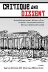 Critique and Dissent: An Anthology to Mark 40 Years of the European Group for the Study of Deviance and Social Control - Joanna Gilmore, J M Moore, David Scott