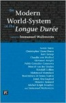 The Modern World-System in the Longue Durée (Fernand Braudel Center Series) - Immanuel Wallerstein