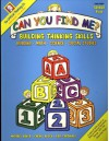 Can You Find Me?: Building Thinking Skills in Reading, Math, Science, and Social Studies - Michael Baker, Cheryl Block