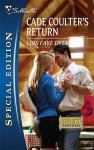 Cade Coulter's Return (Big Sky Brothers, #1) - Lois Faye Dyer