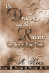 The Dragon and the Raven, or, The Days of King Alfred - G.A. Henty