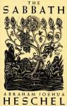 The Sabbath - Abraham Joshua Heschel, Ilya Schor