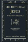 The Historical Jesus In Recent Research - James D.G. Dunn