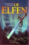 De Elfen (De elfen, #1) - Bernhard Hennen, James Sullivan, Olga Groenewoud