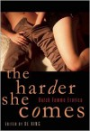 The Harder She Comes: Butch Femme Erotica - D.L. King