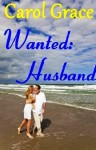 Wanted: Husband - Carol Grace