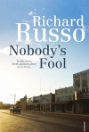 Nobody's Fool - Richard Russo