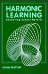 Harmonic Learning - James Moffett